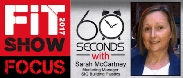60 SECONDS WITH SARAH MCCARTNEY OF SIG BUILDING PLASTICS