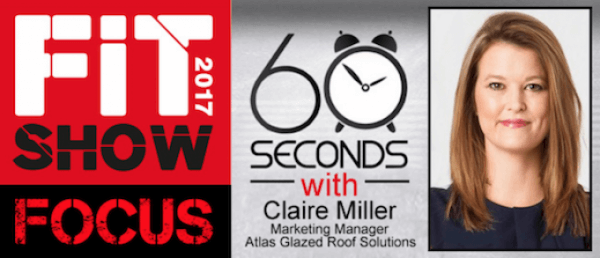 60 SECONDS WITH CLAIRE MILLER OF ATLAS GLAZED ROOF SOLUTIONS